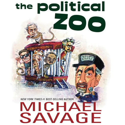 The Political Zoo, Michael Savage