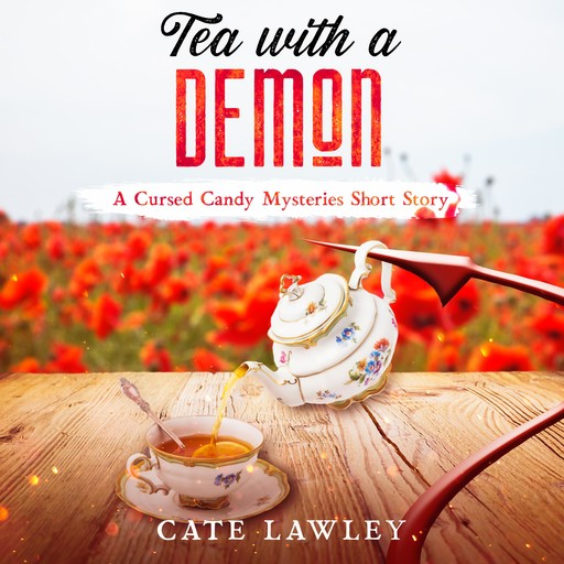 Tea with a Demon, Cate Lawley