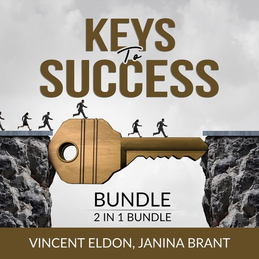 Keys to Success Bundle, 2 in 1 Bundle: Rules for Life and How to Do the Work, Vincent Eldon, and Janina Brant