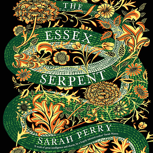 The Essex Serpent, Sarah Perry
