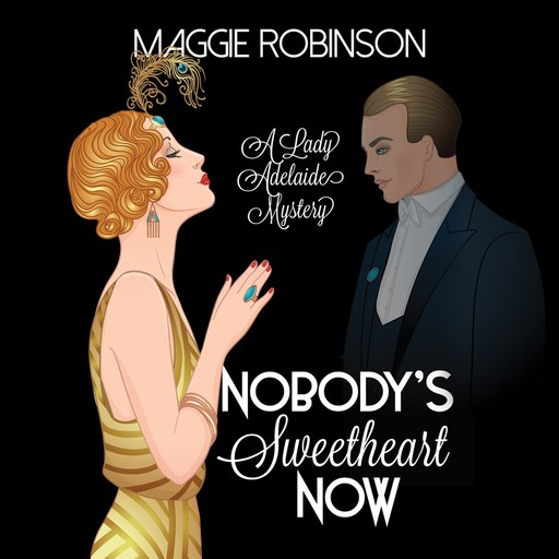 Nobody's Sweetheart Now, Maggie Robinson