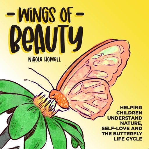 Wings of Beauty, Nicole Howell