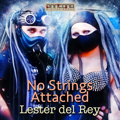 No Strings Attached, Lester Del Rey