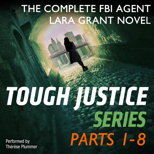 Tough Justice Series Box Set: Parts 1 - 8, Carol Ericson, Gail Barrett, Carla Cassidy, Tyler Anne Snell