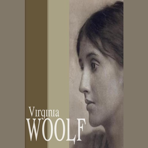 Virginia Woolf, Virginia Woolf