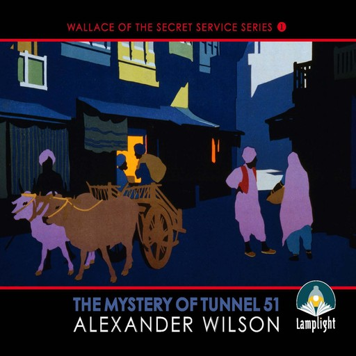 The Mystery of Tunnel 51, Alexander Wilson