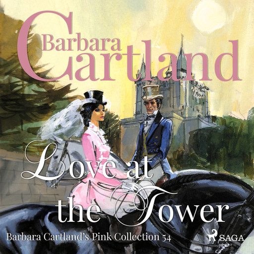 Love At The Tower, Barbara Cartland