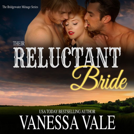 Their Reluctant Bride, Vanessa Vale