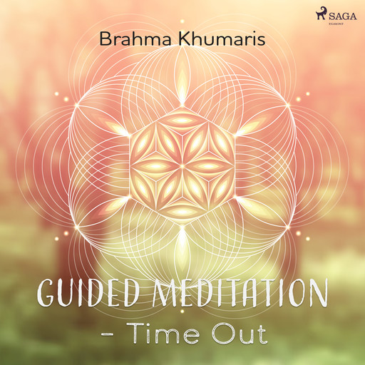 Guided Meditation – Time Out, Brahma Khumaris