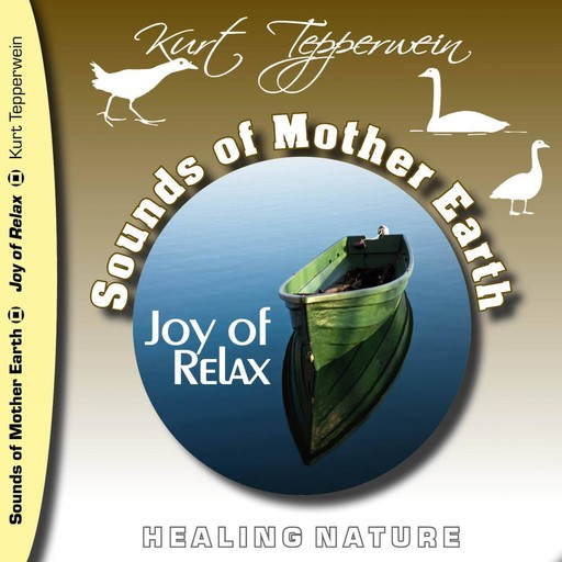 Sounds of Mother Earth - Joy of Relax,