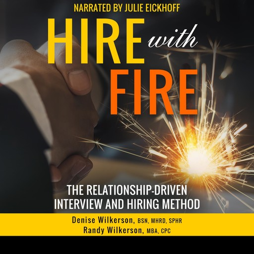 HIRE with FIRE, Denise Wilkerson, Randy Wilkerson