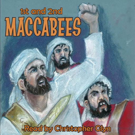 1st and 2nd Book of Maccabees,