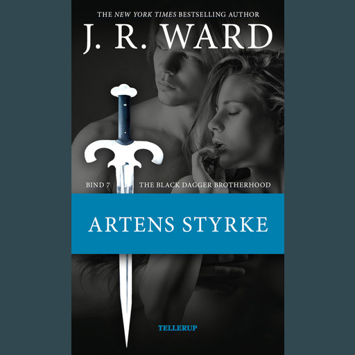 The Black Dagger Brotherhood #7: Artens styrke, J.R. Ward
