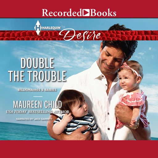 Double the Trouble, Maureen Child
