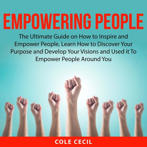 Empowering People, Cole Cecil