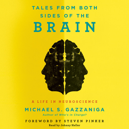 Tales from Both Sides of the Brain, Michael Gazzaniga