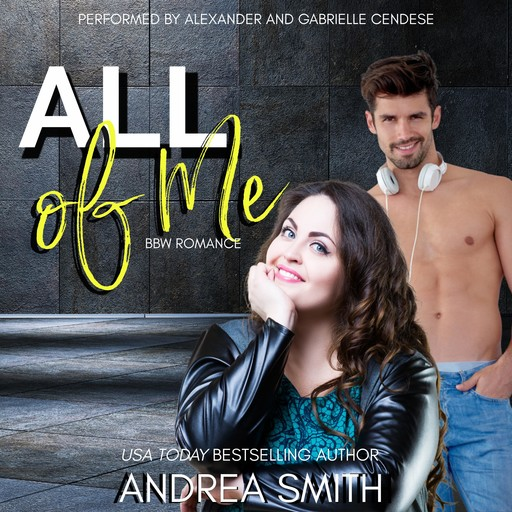 All of Me, Andrea Smith