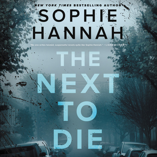 The Next to Die, Sophie Hannah