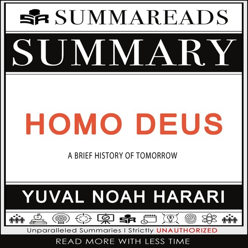Summary of Homo Deus, Summareads Media