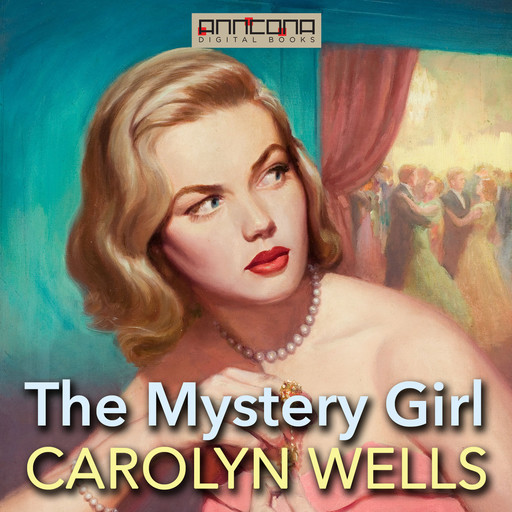 The Mystery Girl, Carolyn Wells
