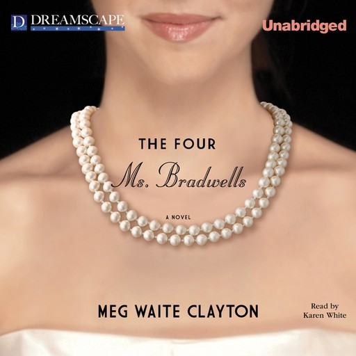 The Four Ms. Bradwells, Meg Waite Clayton