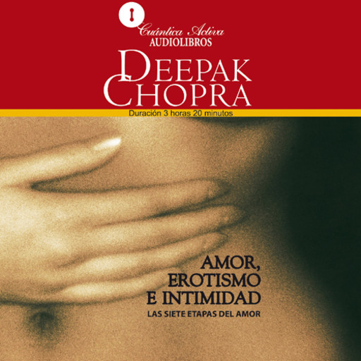 The Path to Love / Amor, Erotismo e Intimidad, Deepak Chopra
