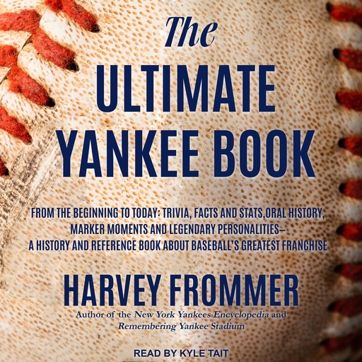 The Ultimate Yankee Book, Harvey Frommer