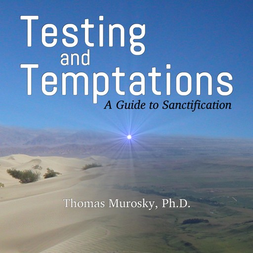 Testing and Temptations, Thomas Murosky