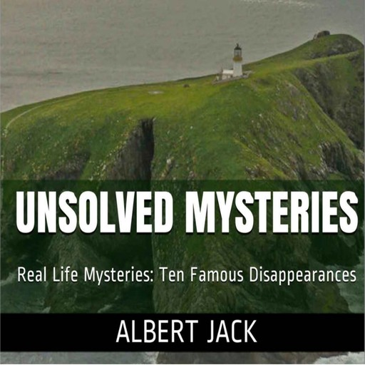 Unsolved Mysteries: Ten Famous Disappearances, Albert Jack