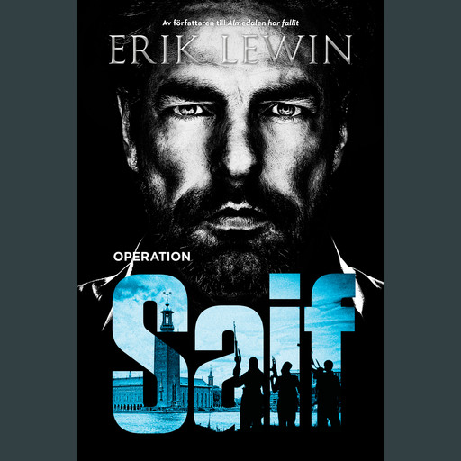 Operation Saif, Erik Lewin