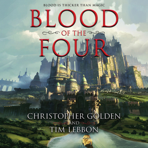 Blood of the Four, Christopher Golden, Tim Lebbon