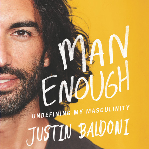 Man Enough, Justin Baldoni