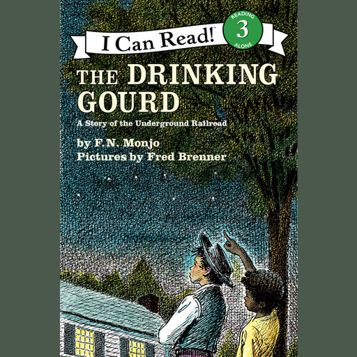 The Drinking Gourd, F.N. Monjo