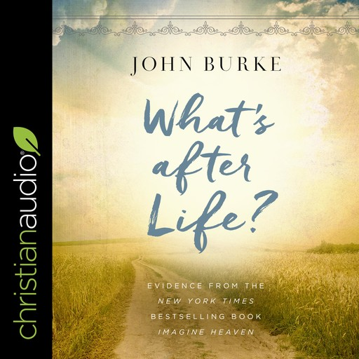 What's after Life?, John Burke