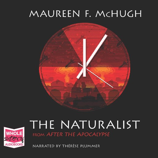 The Naturalist, Maureen McHugh