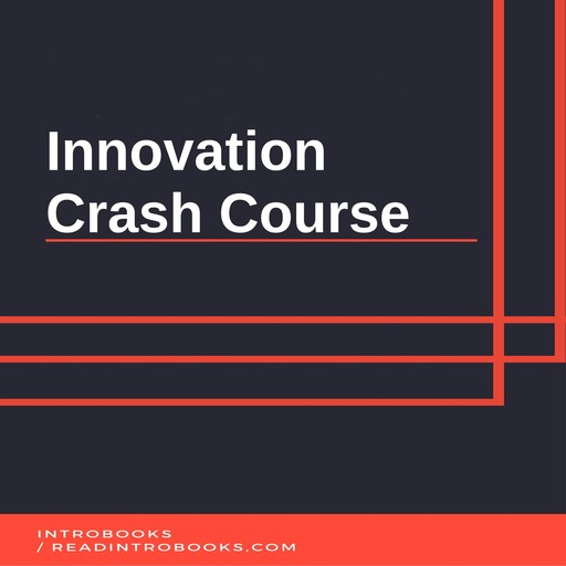 Innovation Crash Course, IntroBooks