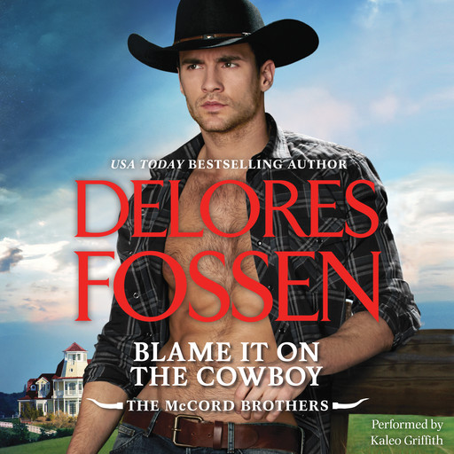 Blame It on the Cowboy, Delores Fossen
