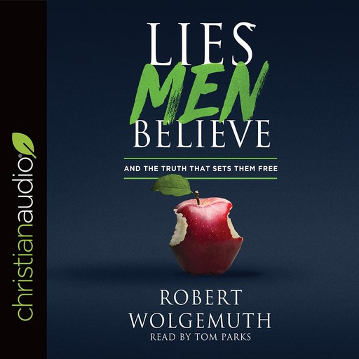 Lies Men Believe, Robert Wolgemuth
