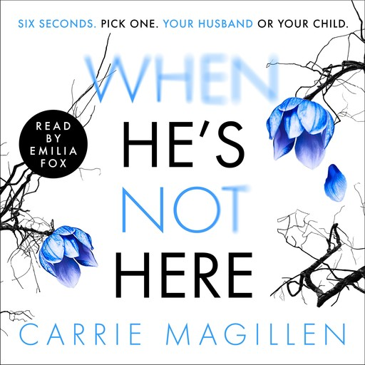 When HE'S Not HERE, Carrie Magillen