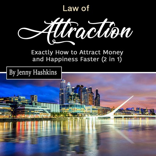 Law of Attraction, Jenny Hashkins