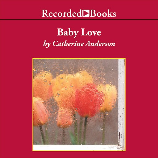 Baby Love, Catherine Anderson
