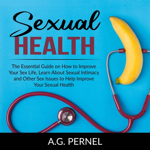Sexual Health, A.G. Pernel