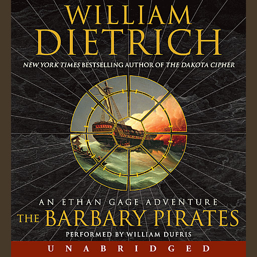 The Barbary Pirates, William Dietrich