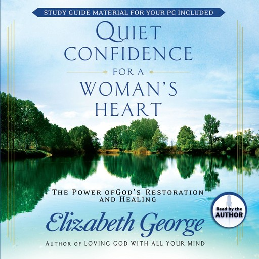 Quiet Confidence for a Woman's Heart, Elizabeth George