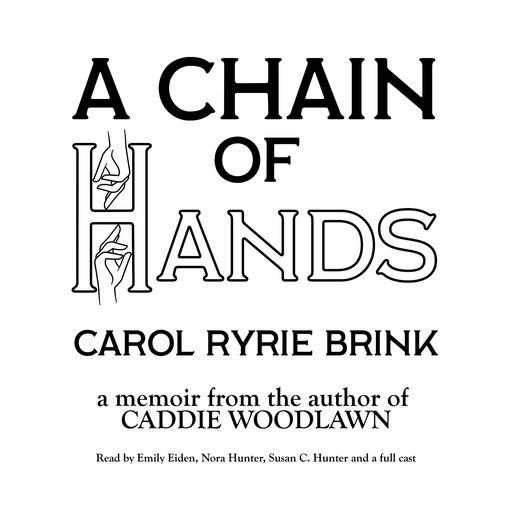 A Chain of Hands, Carol Ryrie Brink
