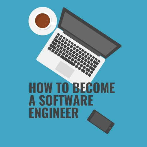 How to become a Software Engineer, Paul Dakessian