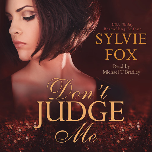 Don't Judge Me, Sylvie Fox
