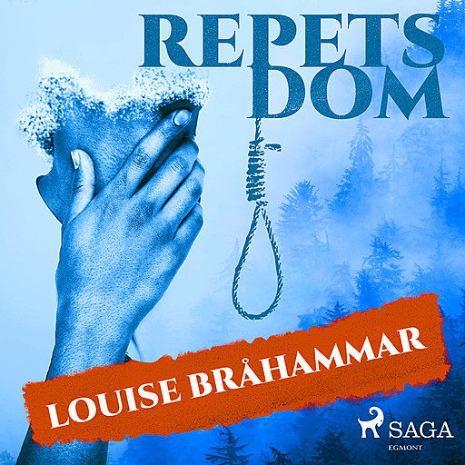 Repets dom, Louise Bråhammar