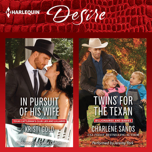 In Pursuit of His Wife & Twins for the Texan, Charlene Sands, Kristi Gold