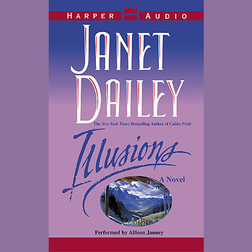 ILLUSIONS, Janet Dailey